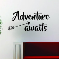 Adventure Awaits Version 4 Quote Design Decal Sticker Wall Vinyl Art Decor Home Wanderlust Travel