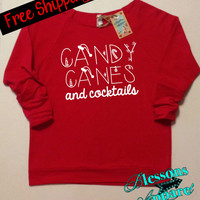 CaNDy CaNeS and CoCkTaiLS. Christmas Sweatshirt. Holiday Clothes. Women's Clothing. Funny Christmas Shirt. XMAS. Free Shipping USA