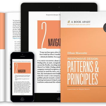 A Book Apart, Responsive Design: Patterns & Principles