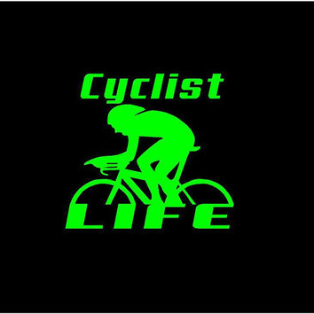 Cyclist Life Decal Cyclist Life Car Decal Cyclist Life Vinyl Decal Cyclist Life Sticker Cyclist Life Custom Car Decal Cyclist Life Decal