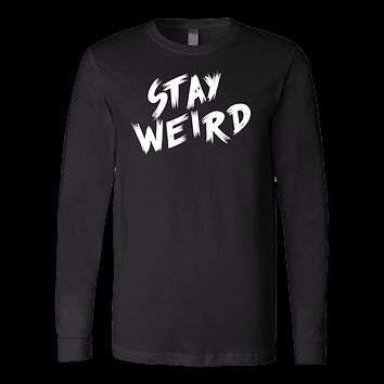 STAY WEIRD Long Sleeve T Shirt - TL00693LS