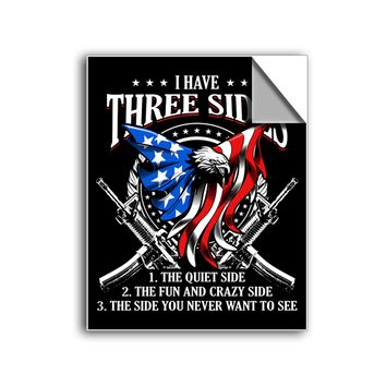 "FREE SHIPPING - ""I Have Three Sides - Veteran"" Vinyl Decal Sticker (5"" tall) - Limited Time Only!"