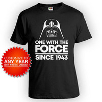 Funny Birthday Shirt 75th Bday Gift Ideas For Him Custom Year Personalized T Shirt B Day With The Force Since 1943 Birthday Mens Tee - BG547