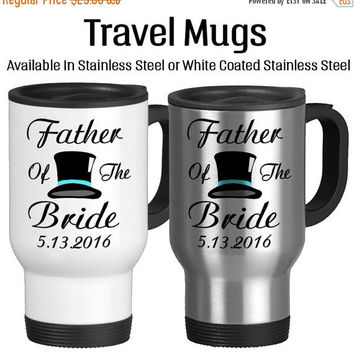 Travel Mug, Father Of The Bride Personalized Parent Of The Bride TopHat Wedding Gifts Daddy Of The Bride, Stainless Steel 14 oz
