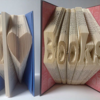 I Love Books Folded a Book Art, Recycled, Upcycled, Folded Pages