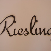 Riesling 16 Gauge Metal Wine Word Sculpture