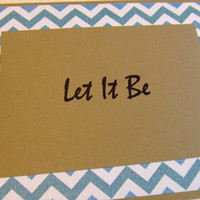 Let It Be Blue Chevron Lyric Note Card by prettypetalspaper