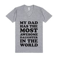 My Dad Has The Most Awesome Daughter-Athletic Grey T-Shirt L