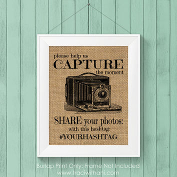 Burlap Printed Photo Hashtag / Instagram Sign: Vintage Inspired / Retro Sign Perfect for a Special Event (Weddings / Graduations / Parties)