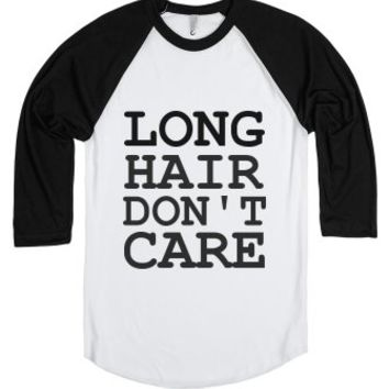 C - Long Hair Don't Care2-Unisex White/Black T-Shirt