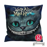 Cheshire Cats Alice In Wonderland  We're All Mad Here Cushion Case / Pillow Case