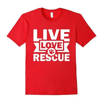 Rescue Animals Shirt Shirt | Adopt a Pet Cat Dog T-Shirt