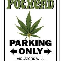 POTHEAD ~Sign~ marijuana pot cannabis mary jane gift