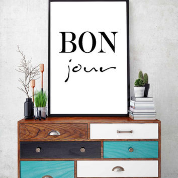 Typographic BonJour Print, Home Decor Print, French Print, Hello Print, Hello Art, French Poster, Printable Poster, Black and White Wall Art