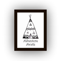 Adventure awaits, Inspirational Quotes, Printable Wall Art, Picture print, kids boy room poster, black and white decal, tee pee decals decor