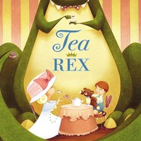 Tea Rex Hardcover – April 9, 2013