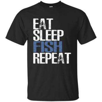 Eat Sleep Fish Repeat T-Shirt Cool Gift For Fishing Lovers