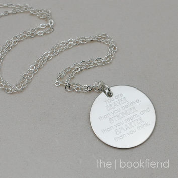 """you are braver than you believe -- engraved 1"""" charm necklace"""