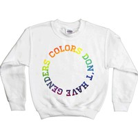 Colors Don't Have Genders -- Youth Sweatshirt