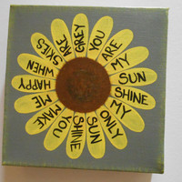 You Are My Sunshine - Sunflower - 6x6x1.5 stretched canvas - Yellow and Grey - Wall Art