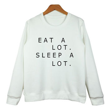 EATA LOT SLEEPA LOT Print Sweater Sweatshirt for Women Gift 184