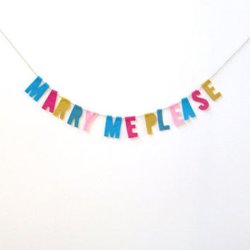 Marry Me Please felt banner, wall hanging, proposal banner in pink, fuchsia, blue and peacock