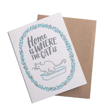 Home Is Where The Cat Is Greeting Card