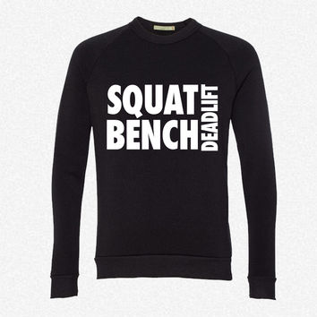 Squat Bench Deadlift fleece crewneck sweatshirt