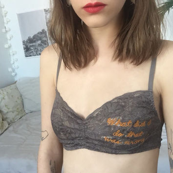What did I do that was wrong? Bralette