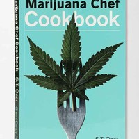 The Marijuana Chef Cookbook By S. T. Oner- Assorted One