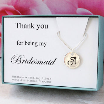 Bridesmaids gift for bridesmaid personalized necklace sterling silver initial Thank you for being my bridesmaid Wedding party thank you gift
