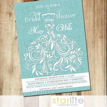 Bridal Shower Invitation - Bridal Wedding Gown Ornate Swirly - Turquoise Burlap 5x7 - Rustic Unique vintage style invitation - You Print