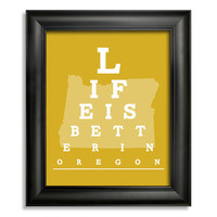 Oregon Eye Chart, Life is Better in Oregon 8 x 10 Giclee Print BUY 2 GET 1 FREE
