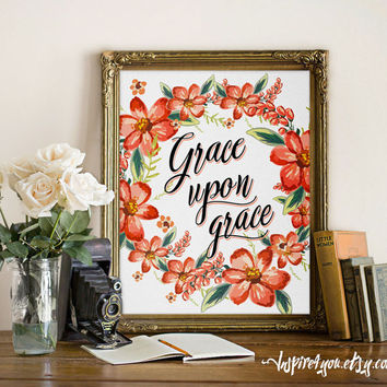 Grace Upon Grace wall art print Bible verse print Bible verse printable watercolor print calligraphy Inspirational & Grace Upon Grace wall art print Bible from Inspire4you on Etsy