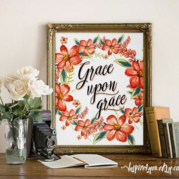 Grace Upon Grace wall art print Bible verse print Bible verse printable watercolor print calligraphy Inspirational quote print