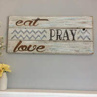 Rustic kitchen sign | barnwood kitchen quote | eat pray love | housewarming gift | wedding gift | distressed wood kitchen sign | pallet sign