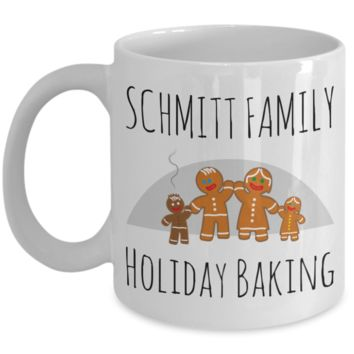 Holiday Baking Ginger Bread Morning Coffee Mug - Funny Sayings & Quotes Christmas Gift for Her - Personalized Last Name Family Cocoa, Milk, Coffee, Tea, Cookies & Candy Cane Cup - Personalization Gift