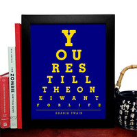 Shania Twain, Your Still The One I Want For Life, Eye Chart 8 x 10 Giclee Art Print, Buy 3 Get 1 Free