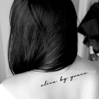 NEW alive by grace quote temporary tattoo - InknArt Temporary Tattoo -  wrist neck ankle small tattoo tiny tattoo