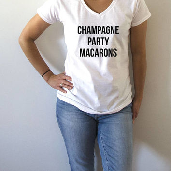 Champagne Party Macarons V-neck T-shirt For Women fashion top cute sassy womens gifts slogan  saying tees humor quote funny  girls