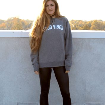 Good Vibes Unisex Grey Sweatshirt
