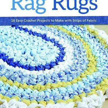 Rag Rugs: 16 Easy Crochet Projects to Make With Strips of Fabric
