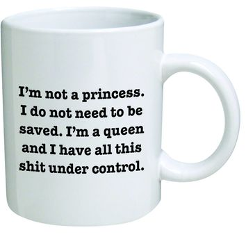 Not A Princess Coffee Mug