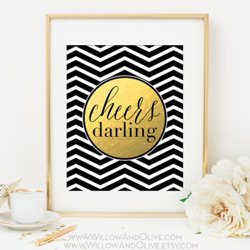CHEERS DARLING Chevron Faux Gold Foil Art Print
