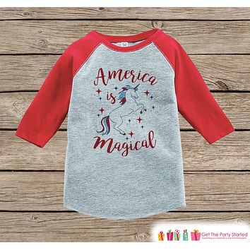 Kids Unicorn Shirt - America is Magical - 4th of July Boy or Girl Onepiece or T-shirt - Patriotic Unicorn - Kids, Toddler, Youth Red Raglan
