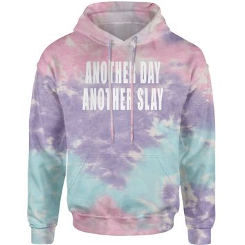 Another Day Another Slay Tie-Dye Adult Hoodie Sweatshirt
