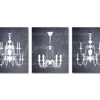 Parisian Kitchen Dining Room Art French Themed - Chandelier Trio - French Script - Chalkboard - Bon Appetit - La vie est belle