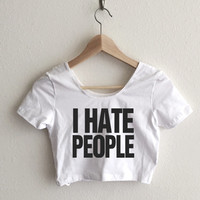 I Hate People Typography Women's Crop Top