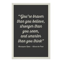 VINTAGE YOU'RE BRAVER THAN YOU BELIEVE POSTER