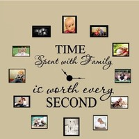 "Time Spent with Family Is Worth Every Second #3, Wall Decal Home Decor 6"" X 17"" and 4"" X 17"""
